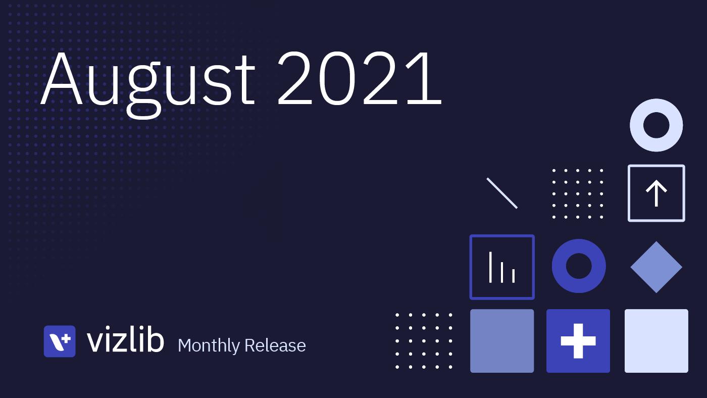 Vizlib 2021年8月リリース情報