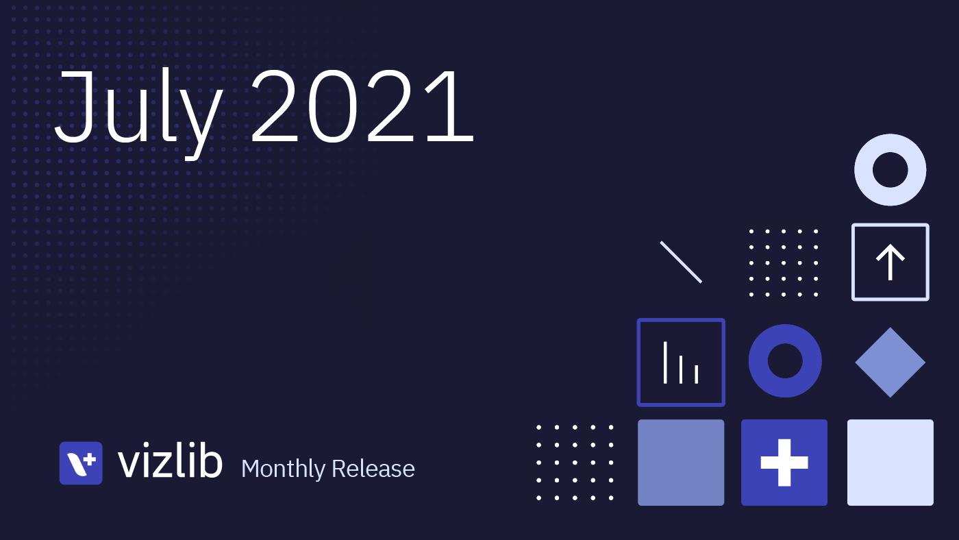 Vizlib 2021年7月リリース情報
