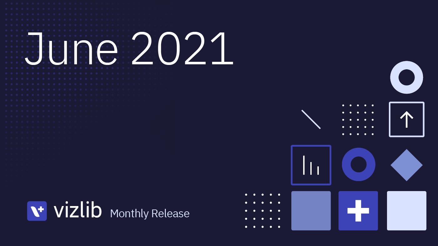 Vizlib 2021年6月リリース情報